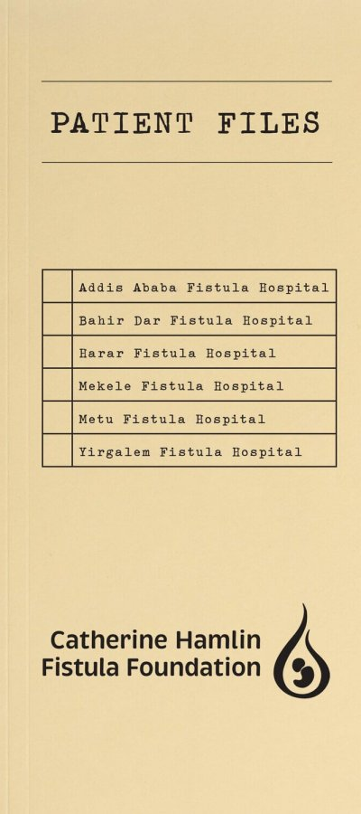 patient files 1 | Catherine Hamlin Fistula Foundation (USA) | Working to eradicate obstetric fistula. Forever.